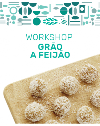 Workshop grão a feijão